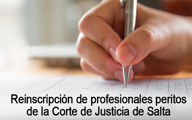 Reinscripción de profesionales peritos de la Corte de Justicia de Salta